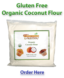 Gluten Free Organic Coconut Flour – Special Price! – 1 Organic Coconut Flour – 2.2 lbs. Retail: $15.00 Now: $9.99